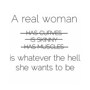 a real woman is